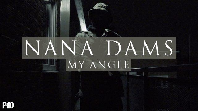 Nana Dams – My Angle [Music Video] @KINGDAMS10