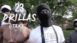 23 Drillas – 1Take [Music Video] @Smuggzyace_alpo @Ojay_fuckem [#1TAKE] (Pt.2)