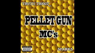 Truth Triggz X Sparks – Pellet Gun MC's (These Man) [Music Video] @Official_Sparks @TruthTriggz