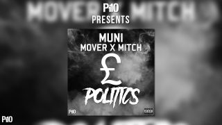 #P110 Mover Ft Mitch – Politics #Exclusive #Audio @TheRealMover @Mitchboygmg