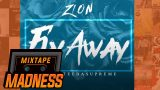 Zion Ft Tee Da Supreme – Fly Away (MM Exclusive) @TeeDaSupreme