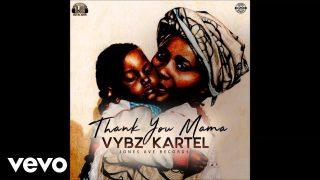 Vybz Kartel – Thank You Mama (Music Video)