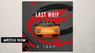 K Trap – Last Whip Prod.The Last Whip (Music Video) @ktrap19