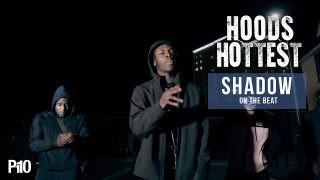 P110 – Shadow On The Beat (Music Video) #HoodsHottest @ShadowSickmade @P110Media