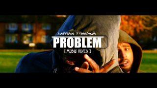 Dampah x Dipz – Problem (Official Video) @OFFICIALDAMPAH