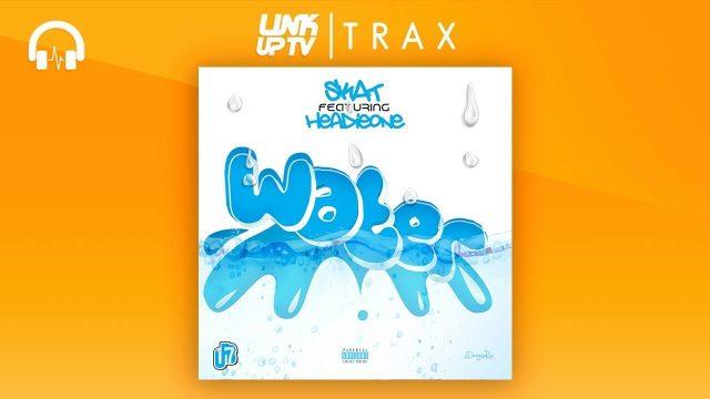 #OFB Skat feat. Headie One – Water (Prod. by GBRF) [Audio] | Link Up TV @LinkupTVTRAX @linkuptv @HeadieOne @NattyOfb