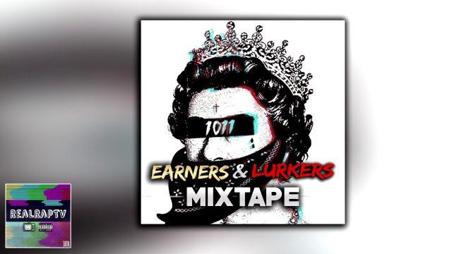 1011 – Earners & Lurkers (Best Of Mixtape)